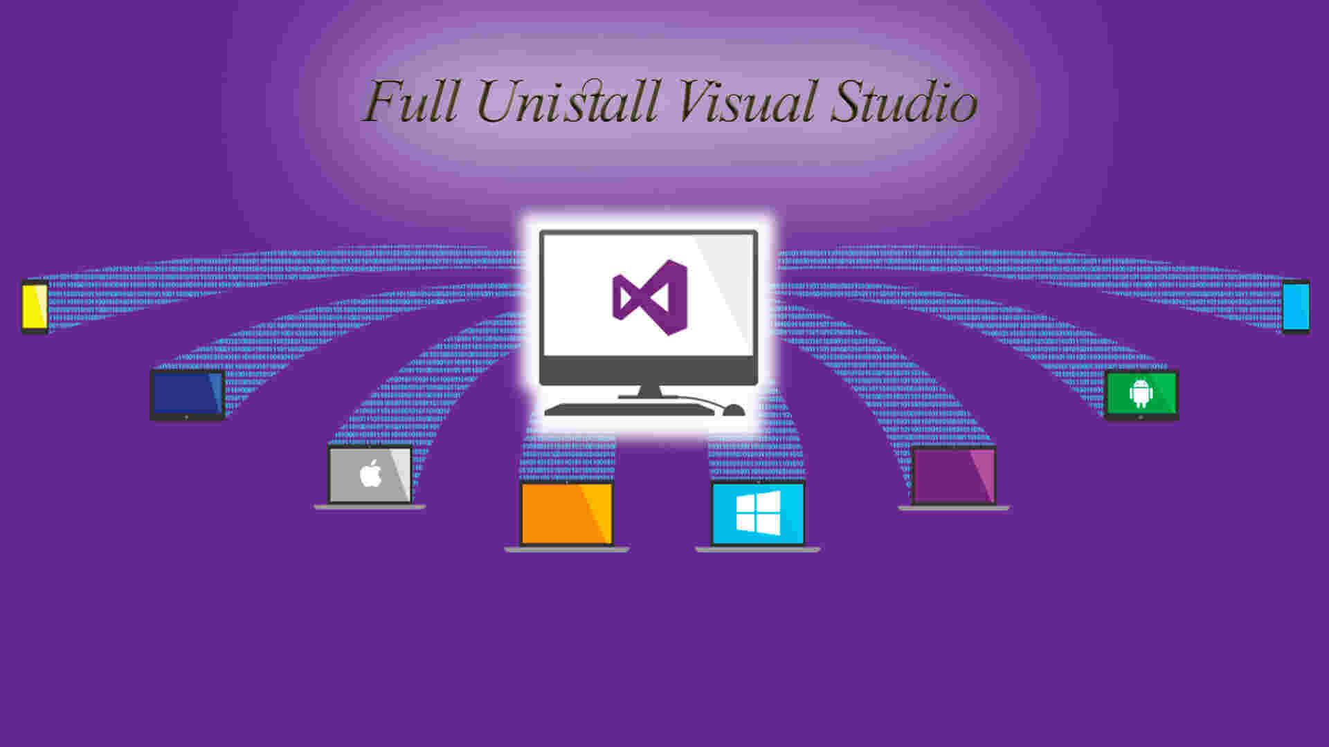 آموزش حذف کامل نرم افزار Visual Studio