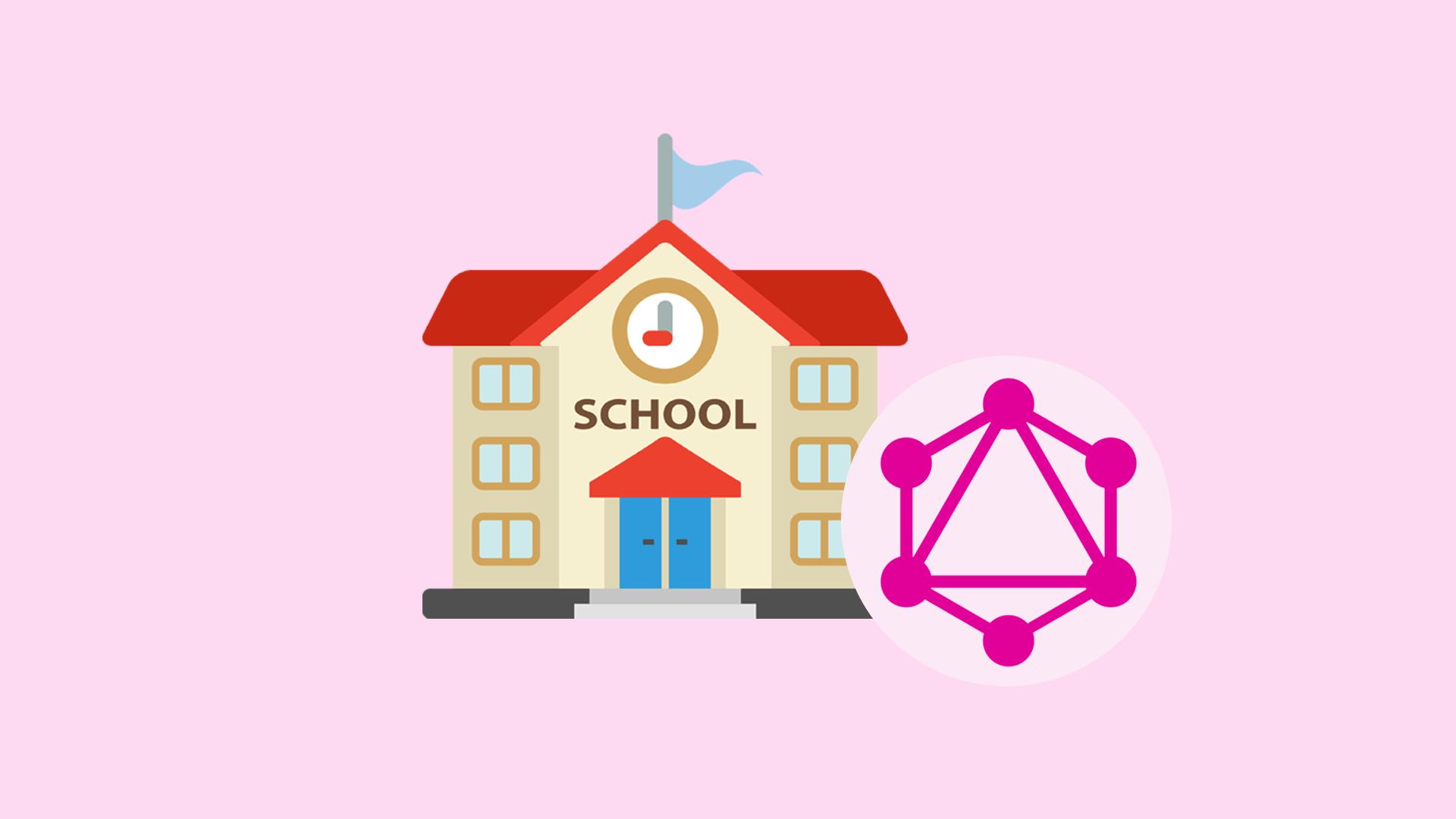 آموزش graphQl در قالب ساخت اپلیکیشن مدرسه