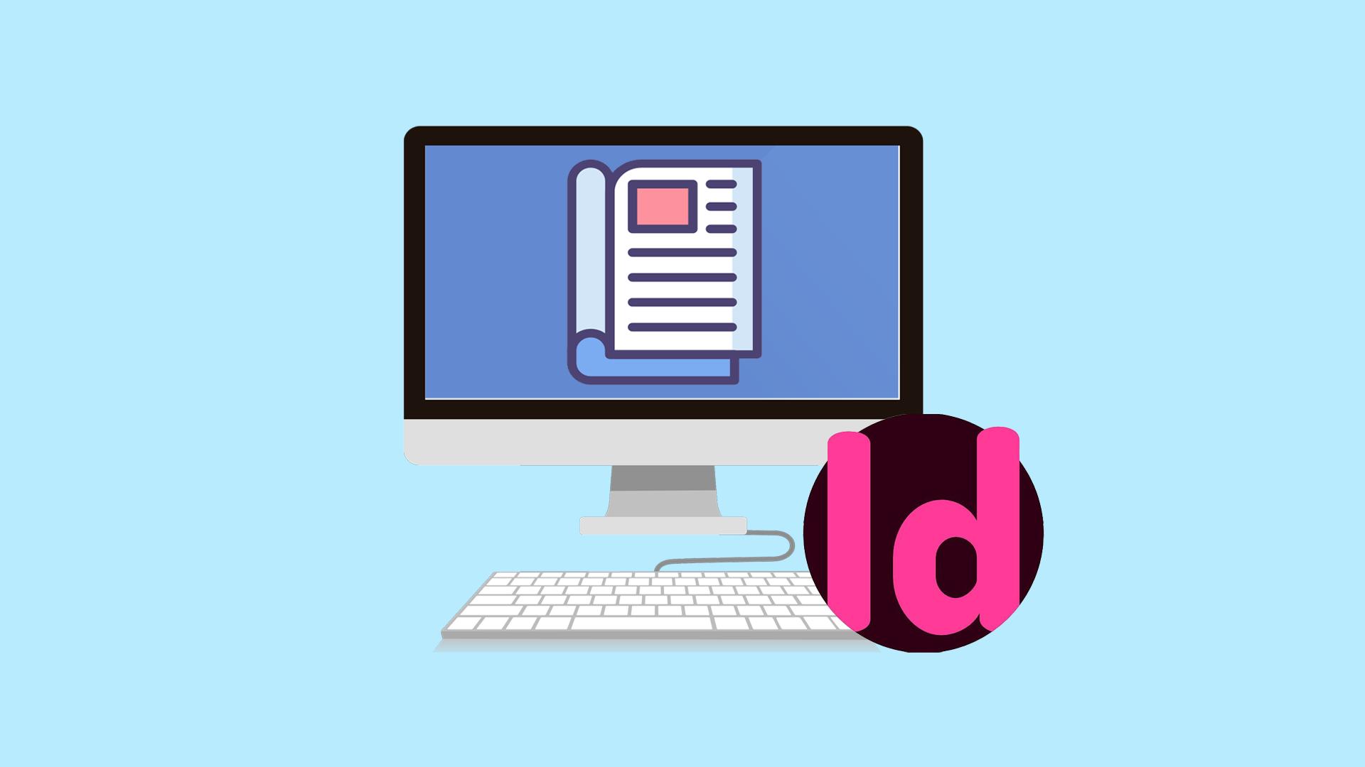 آموزش ایندیزاین InDesign برای چاپ و صفحه آرایی – جامع و پروژه محور